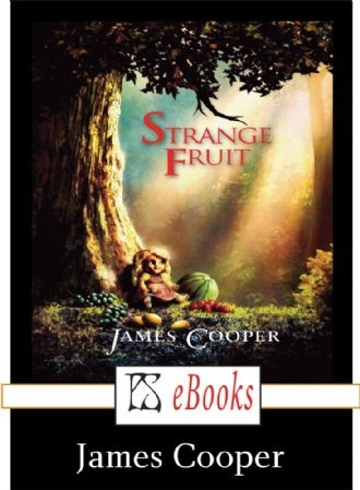 Strange Fruit [eBook] by James Cooper